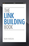 The link building Book by Paddy Moogan